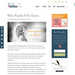 Holistic Remedies for Ear Infections