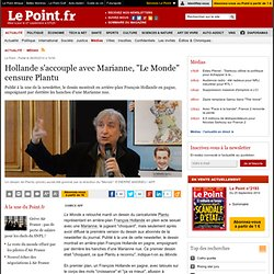 "Hollande s'accouple avec Marianne, ""Le Monde"" censure Plantu"