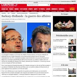 Sarkozy-Hollande: la guerre des affaires - Présidentielle 2012