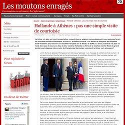 Hollande à Athènes : pas une simple visite de courtoisie