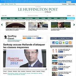 Sarkozy accuse Hollande d'attaquer les classes moyennes