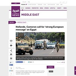 Hollande-Cameron-call-for-strong-European-message-on-Egypt
