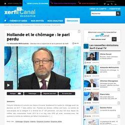 Hollande et le chômage : le pari perdu - Décryptage éco