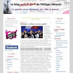 Hollande : confiance, justice, égalité.