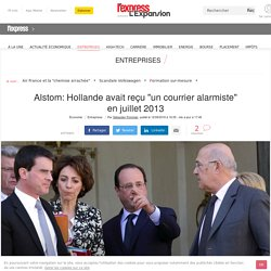 "Alstom: Hollande avait reçu ""un courrier alarmiste"" en juillet 2013"