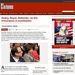 Aubry, Royal, Hollande: un trio d'énarques si semblables