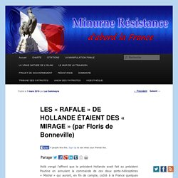 LES « RAFALE » DE HOLLANDE ÉTAIENT DES « MIRAGE » (par Floris de Bonneville)