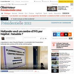 Hollande veut un centre d'IVG par hôpital : faisable ?