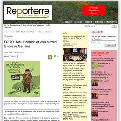 EDITO - MM. Hollande et Valls ouvrent la voie au fascisme