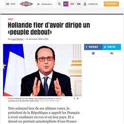Hollande fier d'avoir dirigé un «peuple debout»