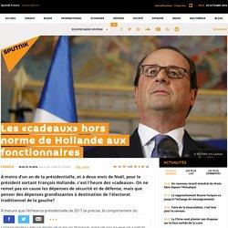 Les «cadeaux» hors norme de Hollande aux fonctionnaires