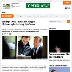 07/01 : Hollande stoppe l'hémorragie, Sarkozy le talonne
