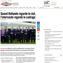 Quand Hollande regarde le ciel, l'internaute regarde le cadrage
