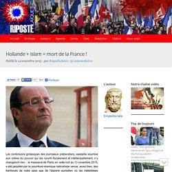 Hollande + islam = mort de la France !