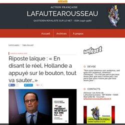 Ce que Pense réellement François Hollande en contradiction avec ce qu'il fait. ALORS, Pourquoi agit-il en désaccord avec sa pensée profonde et martyrise la France ?