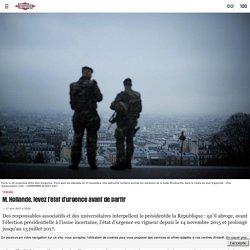 M. Hollande, levez l'état d'urgence avant de partir