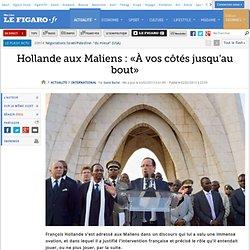 International : Hollande aux Maliens : «À vos côtés jusqu'au bout»
