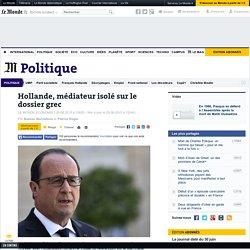 Hollande, médiateur isolé sur le dossier grec