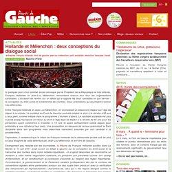 Hollande et Mélenchon : deux conceptions du dialogue social