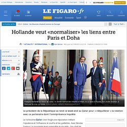 Hollande veut «normaliser» les liens entre Paris et Doha