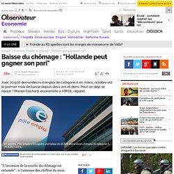 """Baisse du chômage : """"Hollande peut gagner son pari"""""""