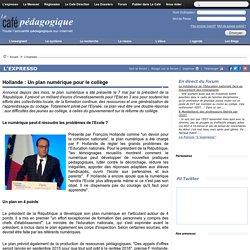 Hollande : Un plan numérique pour le collège
