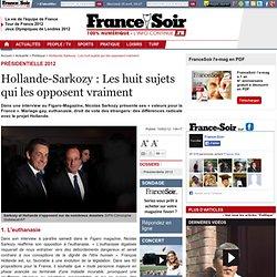 Hollande-Sarkozy : Les huit sujets qui les opposent vraiment
