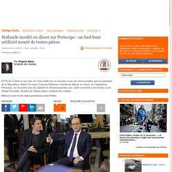 Hollande insulté en direct sur Periscope : un bad-buzz artificiel monté de toutes pièces