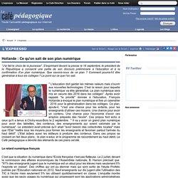 Hollande : Ce qu'on sait de son plan numérique