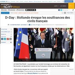 D-Day : Hollande évoque les souffrances des civils français