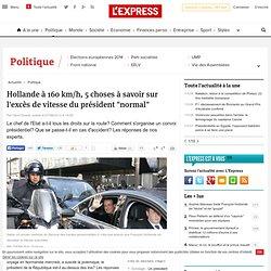"""Hollande à 160 km/h, 5 choses à savoir sur l'excès de vitesse du président """"normal"""""""