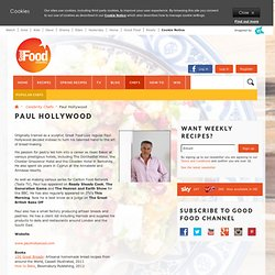 Paul Hollywood: Celebrity Chefs: Good Food Channel