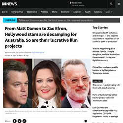 From Matt Damon to Zac Efron, Hollywood stars are decamping for Australia. So are their lucrative film projects