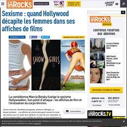 Sexisme : quand Hollywood décapite les femmes dans ses affiches de films