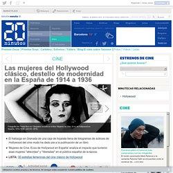 Las mujeres del Hollywood clásico, destello de modernidad en la España de 1914 a 1936