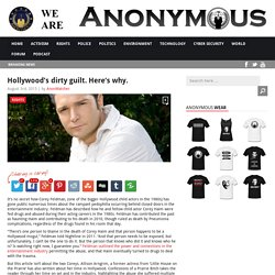 Hollywood's dirty guilt. Here's why. AnonHQ