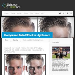 Hollywood Skin Effect in Lightroom