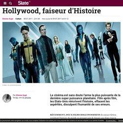 Hollywood, faiseur d'Histoire