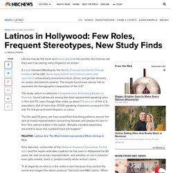Latinos in Hollywood: Few Roles, Frequent Stereotypes, New Study Finds