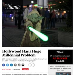 Hollywood Has a Big Millennial Problem