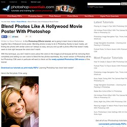 Blend Photos Like A Hollywood Movie Poster