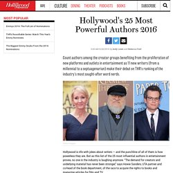 2016/09 [Hollywood] Hollywood's 25 Most Powerful Authors 2016