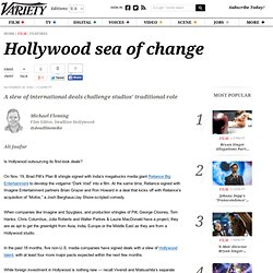 Hollywood sea of change - Entertainment News, Film News, Media -
