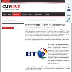 Hollywood Forces BT to Block File Sharing Website.