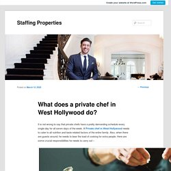 What does a private chef in West Hollywood do?
