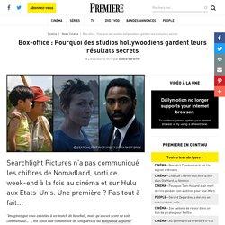 Box-office : Pourquoi des studios hollywoodiens gardent leurs résultats secrets