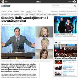 Så snärjs Hollywoodstjärnorna i scientologins nät