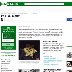 The Holocaust - Comprehensive Resources About the Holocaust