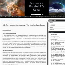 102: The Holocaust Controversy – The Case For Open Debate » Germar Rudolf's Personal Website