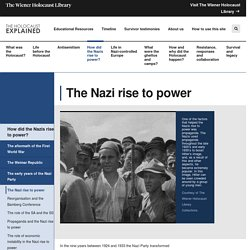 How did the Nazi consolidate their power? – The Holocaust Explained: Designed for schools